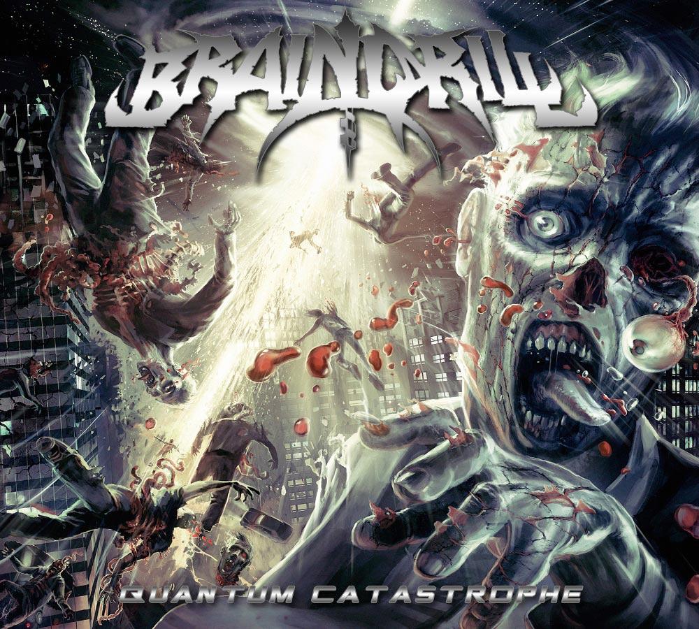 Brain Drill - Quantum Catastrophe