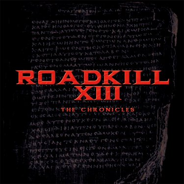 Roadkill XIII - The Chronicles