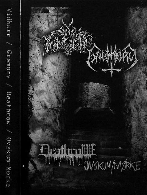 Vidharr / Ovskum/Mørke / Gremory / Deathrow - Vidharr / Gremory / Deathrow / Ovskum-Mørke