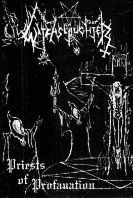 Witchslaughter - Priests of Profanation