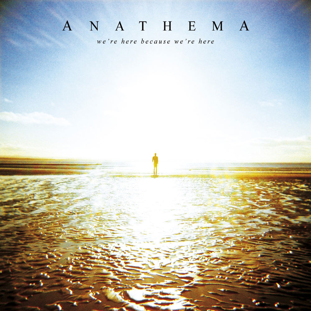 Anathema - We're Here Because We're Here - 2010