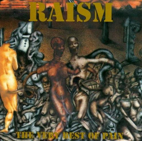 Raism - The Very Best  of Pain