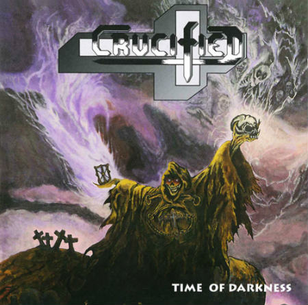 Crucified - Time of Darkness