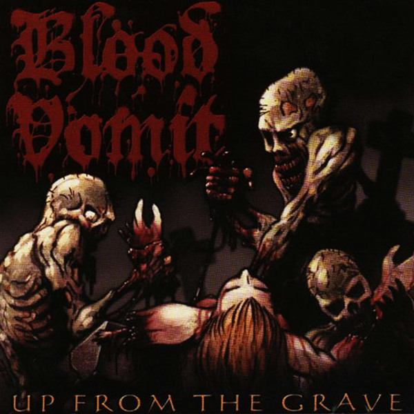 Blood Vomit - Up from the Grave