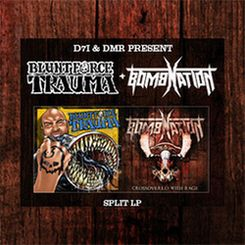 Blunt Force Trauma / Bombnation - Crossovered with Rage
