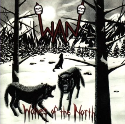 Wan - Wolves of the North