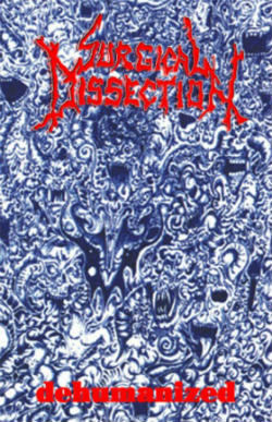 Surgical Dissection - Dehumanized