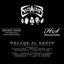 Dragon's Eye / Stos / Mayhayron / Fortress - Decade al Dente