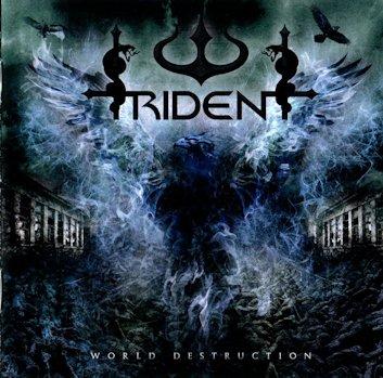 Trident - World Destruction