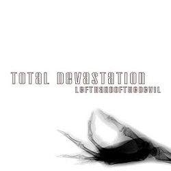 Total Devastation - Left Hand of the Devil