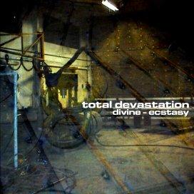 Total Devastation - Divine - Ecstasy