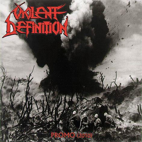 Violent Definition - Promo 2010