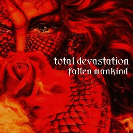 Total Devastation - Fallen Mankind