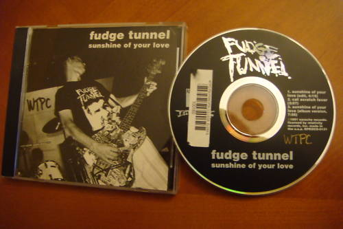 Fudge Tunnel - Sunshine of Your Love