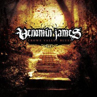 Venomin James - Crowe Valley Blues