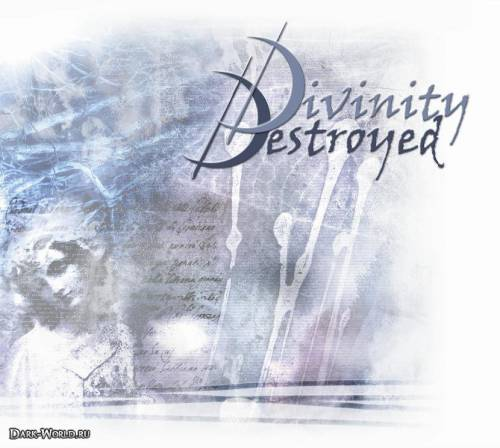 Divinity Destroyed - Divinity Destroyed