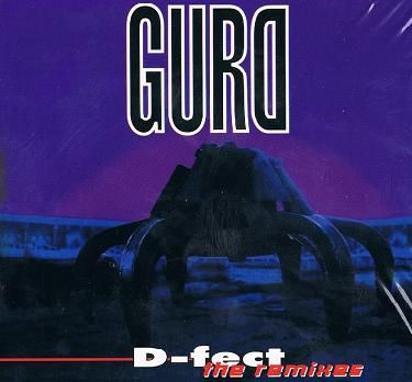 Gurd - D-fect - The Remixes