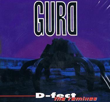 Gurd - D-fect - The Remixes