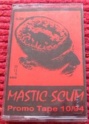 Mastic Scum - Promo Tape 10/94