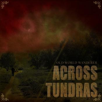 Across Tundras - Old World Wanderer