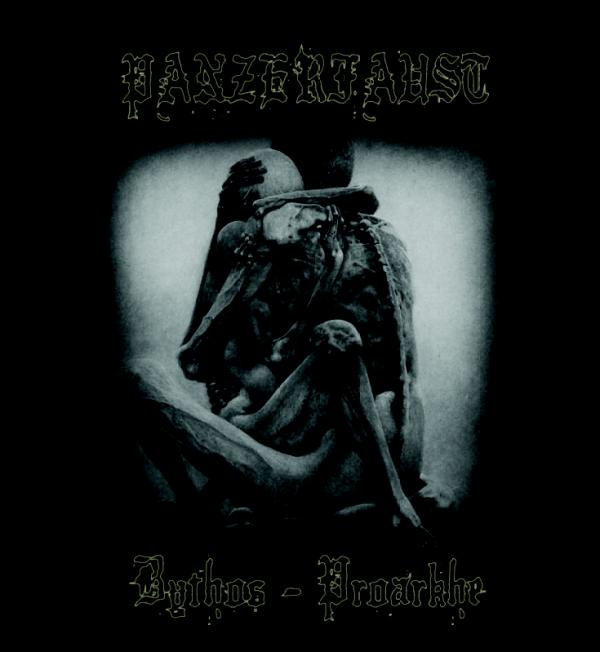 Panzerfaust - Bythos - Proarkhe