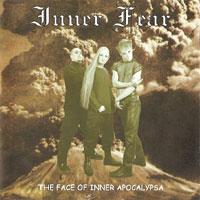 Inner Fear - The Face of Inner Apocalypsa