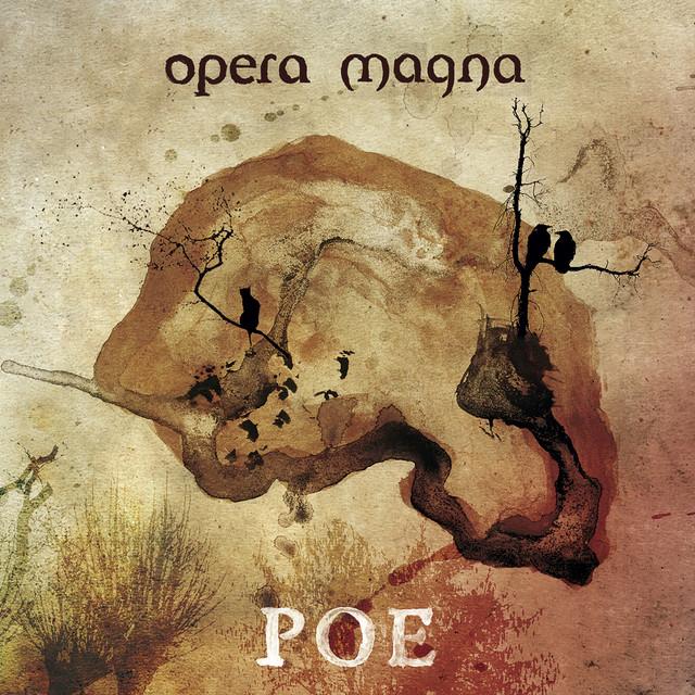Opera Magna - Poe