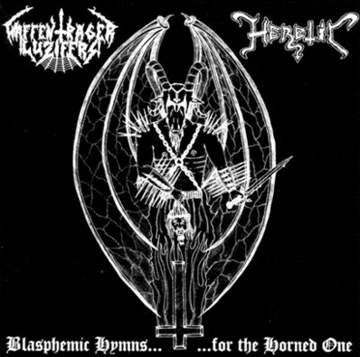 Heretic / Waffenträger Luzifers - Blasphemic Hymns for the Horned One