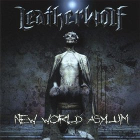 Leatherwolf - New World Asylum