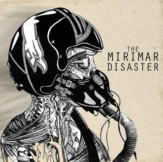 The Mirimar Disaster - The Mirimar Disaster