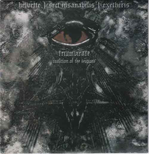 Exetheris / Helvette / Sect Insanabilis - Triumvirate (Coalition of the Despised)