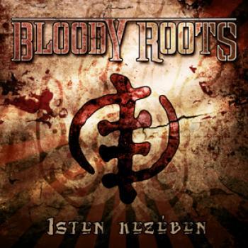Bloody Roots - Isten kezében