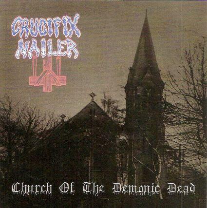 Crucifix Nailer - Church of the Demonic Dead