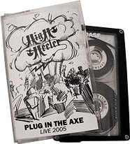 High Heeler - Plug in the Axe - Live 2005