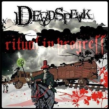 Deadspeak - Ritual in Progress