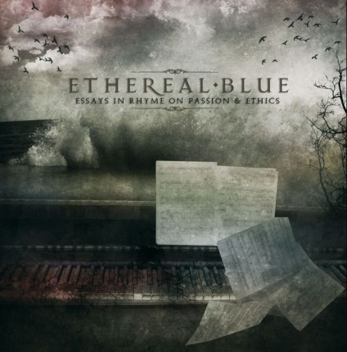 ethereal blue + essays + casket By ethereal blue 2010 • 6 songs the letter 9:30 0:30 6 goliaddkin 10:47 0:30 listen to essays in rhyme, passion & ethics now ℗ 2010 casket music legal.
