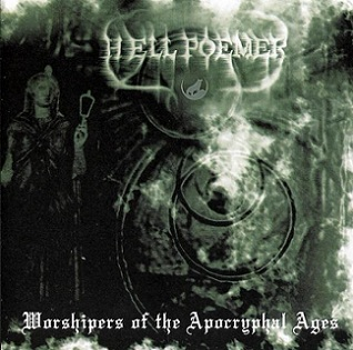 Hell Poemer - Worshipers of the Apocryphal Ages