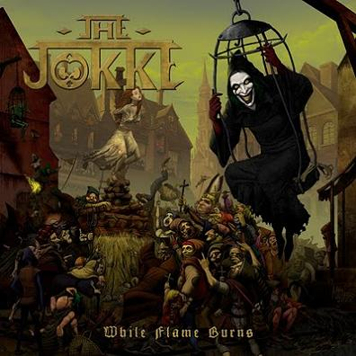 The Jokke - While Flame Burns