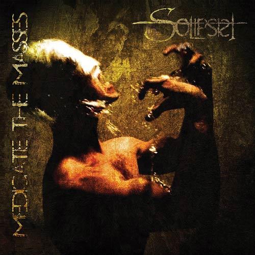 Solipsist - Medicate the Masses