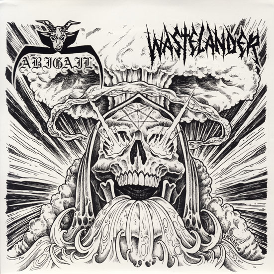 Abigail / Wastelander - Nuke 'n' Puke