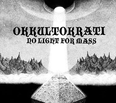 Okkultokrati - No Light for Mass