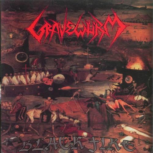 Gravewürm - Black Fire