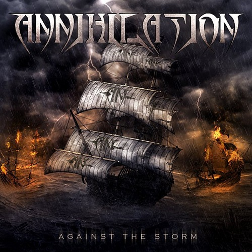 Annihilation - Against the Storm