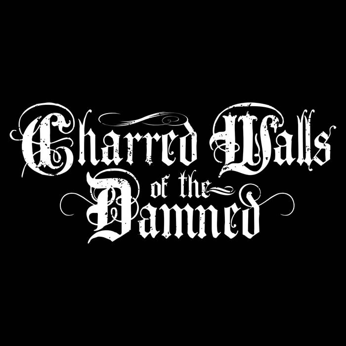 Charred Walls of the Damned - Nice Dreams