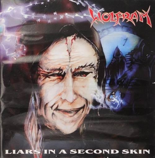 Wolfram - Liars in a Second Skin
