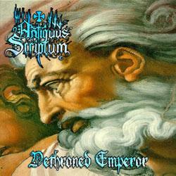 Antiquus Scriptum - Dethroned Emperor