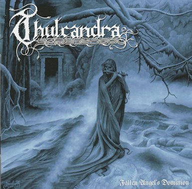 Thulcandra - Fallen Angel's Dominion