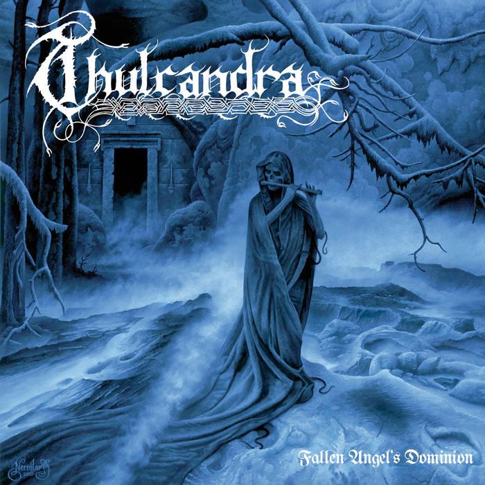 Thulcandra - Fallen Angel's Dominion