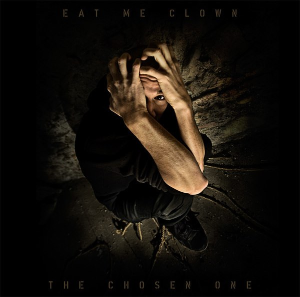 Eat Me Clown - The Chosen One