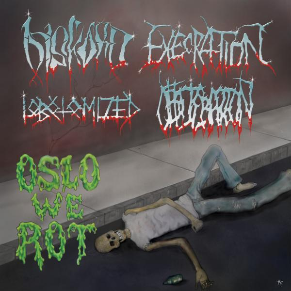 Diskord / Obliteration / Lobotomized / Execration - Oslo We Rot